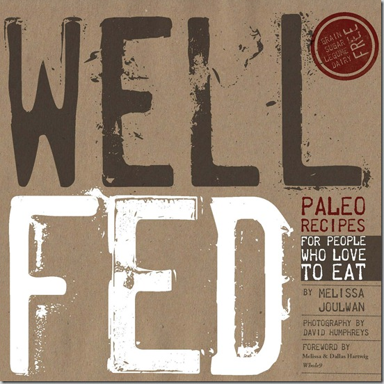 Well-Fed-Paleo-Recipes-For-People-Who-Love-To-Eat